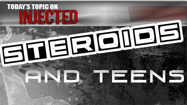 Teens And Steroids Steroid Com Presents Injected